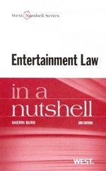Entertainment Law in a Nutshell 3rd Edition 9780314280619 0314280618