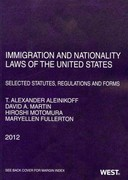 Immigration and Nationality Laws of the United States 2012th Edition 9780314281852 0314281851