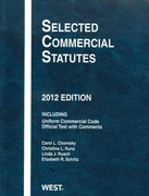 Selected Commercial Statutes 2012 0 9780314282552 0314282556