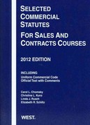 Selected Commercial Statutes for Sales and Contracts Courses 2012 0 9780314282576 0314282572