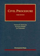 Rowe, Sherry and Tidmarsh's Civil Procedure, 3d 3rd Edition 9781609300470 1609300475
