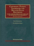 Copyright, Patent, Trademark and Related State Doctrines 7th Edition 9781609300630 1609300637