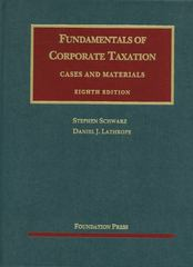 Fundamentals of Corporate Taxation 8th Edition 9781609300685 1609300688