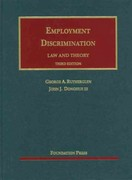Rutherglen and Donohue's Employment Discrimination, Law and Theory, 3d 3rd edition 9781609300739 1609300734