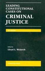 Leading Constitutional Cases on Criminal Justice 2012 1st Edition 9781609301590 1609301595