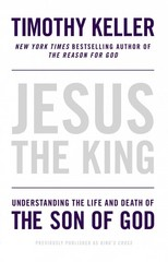 Jesus the King 1st Edition 9781594486661 1594486662