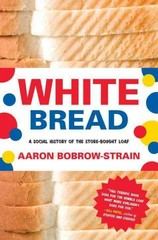 White Bread 1st Edition 9780807044780 0807044784