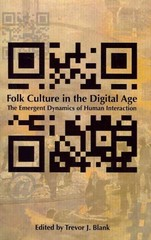 Folk Culture in the Digital Age 1st Edition 9780874218893 0874218896