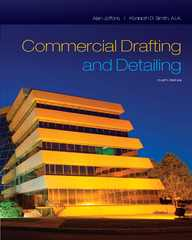 Commercial Drafting and Detailing 4th Edition 9781285097398 1285097394