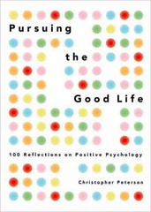 Pursuing the Good Life 1st Edition 9780199916351 0199916357