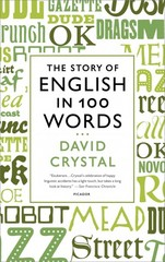 The Story of English in 100 Words 1st Edition 9781250024206 125002420X