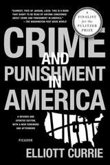 Crime and Punishment in America 1st Edition 9781250024213 1250024218