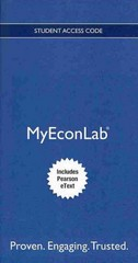 NEW MyEconLab with Pearson eText -- Access Card -- for Essentials of Economics 3rd edition 9780132937979 0132937972