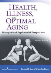 Health, Illness, and Optimal Aging 2nd Edition 9780826193469 0826193463