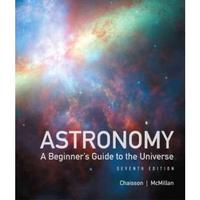 Astronomy 7th Edition 9780321814913 0321814916