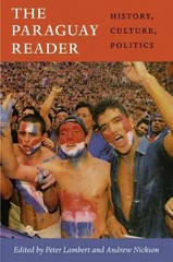 The Paraguay Reader 1st Edition 9780822352686 0822352680