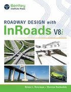 Roadway Design With InRoads (with Student CD-ROM) 1st Edition 9781133607373 1133607373