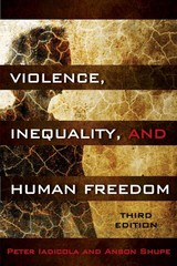 Violence, Inequality, and Human Freedom 3rd Edition 9781442209497 1442209496