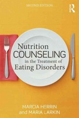 Nutrition Counseling in the Treatment of Eating Disorders 2nd Edition 9780415642576 0415642574