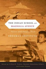The Indian School on Magnolia Avenue 1st Edition 9780870716935 087071693X