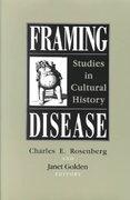 Framing Disease 1st Edition 9780813517575 0813517575