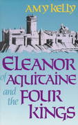 Eleanor of Aquitaine and the Four Kings 0 9780674242548 0674242548