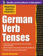 Practice Makes Perfect: German Verb Tenses 1st edition 9780071451376 0071451374