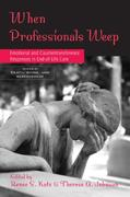 When Professionals Weep 1st edition 9780415950954 0415950953
