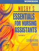 Workbook for Mosby's Essentials for Nursing Assistants 3rd edition 9780323037600 0323037607