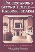 Understanding Second Temple and Rabbinic Judaism 1st Edition 9780881258134 088125813X