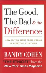 The Good, the Bad & the Difference 1st Edition 9780767908139 0767908139