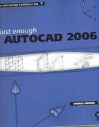 Just Enough AutoCAD 2006 1st edition 9780782143973 0782143970