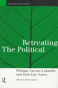 Retreating the Political 1st edition 9780415151634 0415151635