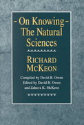 On Knowing--The Natural Sciences 0 9780226560274 0226560279