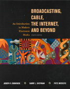 Broadcasting, Cable, the Internet and Beyond 4th edition 9780072904413 0072904410