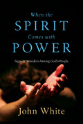 When the Spirit Comes with Power 0 9780830812226 0830812229