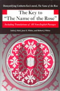 The Key to The Name of the Rose 1st Edition 9780472086214 0472086219