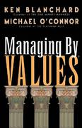Managing by Values 1st edition 9781576750070 1576750078