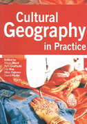Cultural Geography in Practice 0 9780340807705 0340807709