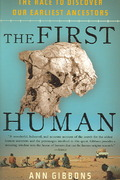 The First Human 1st Edition 9781400076963 140007696X