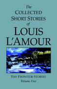 The Collected Short Stories of Louis L'Amour, Volume 5 0 9780553805291 0553805290