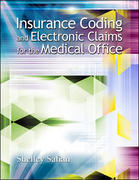 Insurance Coding and Electronic Claims for the Medical Office 1st edition 9780073053073 0073053074