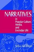 Narratives in Popular Culture, Media, and Everyday Life 1st edition 9780761903451 0761903453