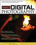 Perfect Digital Photography 1st edition 9780072259216 0072259213