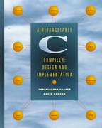 A Retargetable C Compiler 1st edition 9780805316704 0805316701