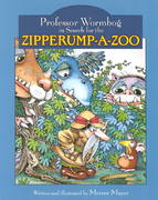 Professor Wormbog in Search for the Zipperump-a-Zoo 0 9781577688570 1577688570