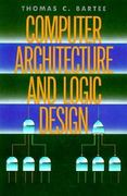 Computer Architecture and Logic Design 0 9780070039094 0070039097