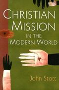 Christian Mission in the Modern World 0 9780877844853 0877844852