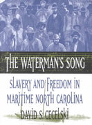 The Waterman's Song 1st Edition 9780807849729 0807849723