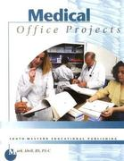 Medical Office Projects (with Template Disk) 1st edition 9780538721271 0538721278